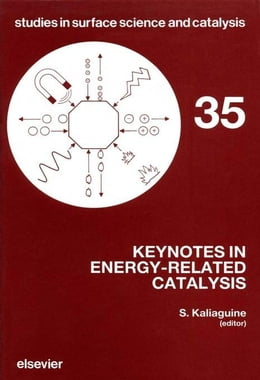 Book Keynotes in Energy-Related Catalysis by Kaliaguine, S.