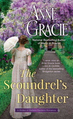 The Scoundrel's Daughter by Anne Gracie