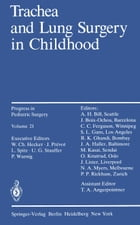 Trachea and Lung Surgery in Childhood by Peter Wurnig