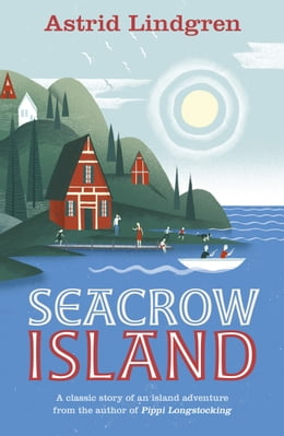 Book Seacrow island by Astrid Lindgren