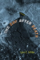 The Day after Death: A Novel