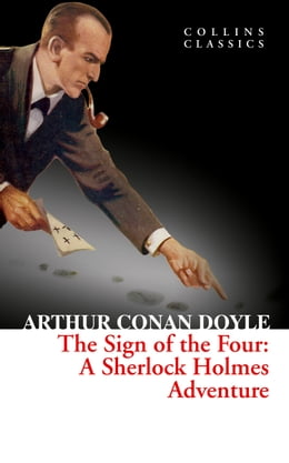 Book The Sign of the Four (Collins Classics) by Arthur Conan Doyle