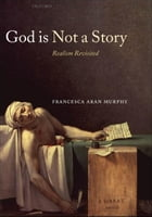 God Is Not a Story: Realism Revisited