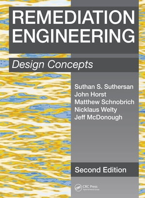 Remediation Engineering Design Concepts,  Second Edition