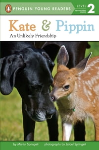 Penguin Young Readers Kate and Pippin: An Unlikely Friendship