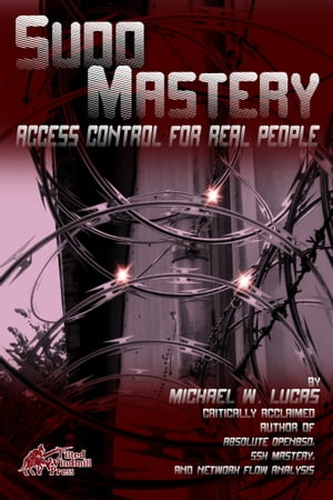 Sudo Mastery User Access Control for Real People