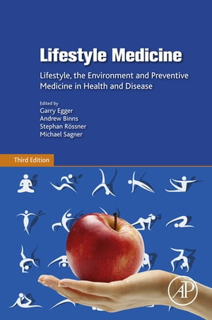 Lifestyle Medicine Lifestyle,  the Environment and Preventive Medicine in Health and Disease