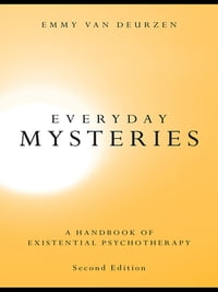 Everyday Mysteries: A Handbook of Existential Psychotherapy
