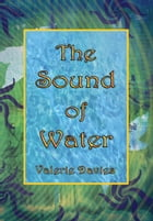 The Sound of Water by Valerie Davies