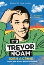 It's Trevor Noah: Born a Crime Cover Image