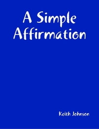 A Simple Affirmation