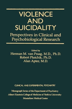 Violence And Suicidality : Perspectives In Clinical And Psychobiological Research Clinical And Experimental Psychiatry