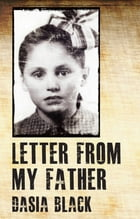 Letter from my Father by Dasia Black