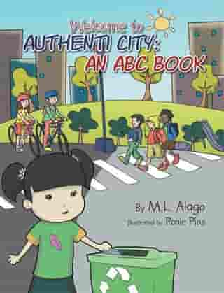 Welcome to Authenti City: an Abc Book: An Abc Book
