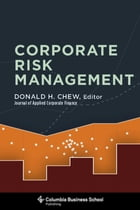 Corporate Risk Management by Donald H. Chew