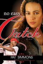No Easy Catch by Pat Simmons