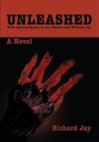 UNLEASHED: With special thanks to Jay Rhame and William Jay
