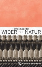 Wider die Natur by Tomas Espedal