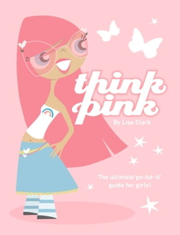 Book Think Pink (Lola Love) by Lisa Clark