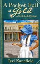 A Pocket Full of Gold by Teri Kanefield