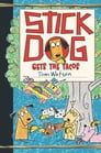 Stick Dog Gets the Tacos Cover Image