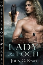 Lady of the Loch by John C. Ryan