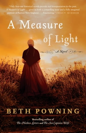 A Measure of Light: A Novel by Beth Powning