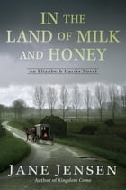 In the Land of Milk and Honey Cover Image