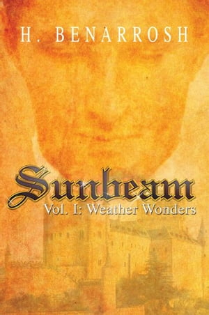 Sunbeam: Vol. I: Weather Wonders