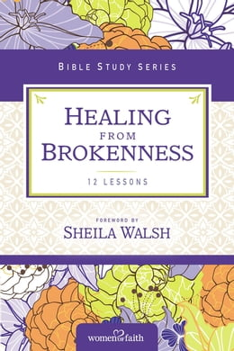 Book Healing from Brokenness by Women of Faith