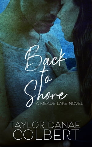 Back to Shore by Taylor Danae Colbert