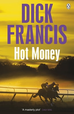 Book Hot Money by Dick Francis