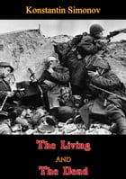 The Living And The Dead by Konstantin  Simonov