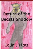 Return of the Beasts Shadow