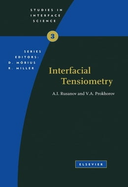 Book Interfacial Tensiometry by Rusanov, A.I.