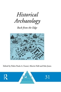 Historical Archaeology: Back from the Edge