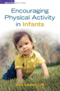 Encouraging Physical Activity in Infants 6b56af73-f703-40d4-b1e3-2e07aded4bfe