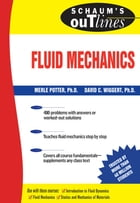 Schaum's Outline of Fluid Mechanics by Merle Potter
