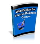 Web Design for Internet Business Owners by Anonymous