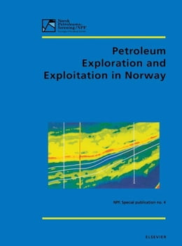Book Petroleum Exploration and Exploitation in Norway by Hanslien, S.
