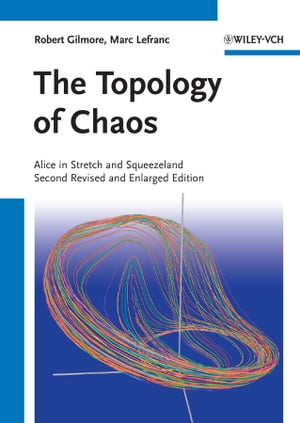 The Topology of Chaos Alice in Stretch and Squeezeland
