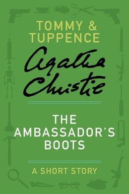 Book The Ambassador's Boots: A Tommy & Tuppence Story by Agatha Christie