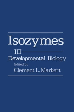 Book Isozymes V3: Developmental Biology by Markert, Clement