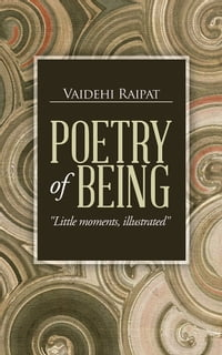 """POETRY OF BEING: """"Little moments, illustrated"""""""