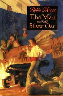 Book The Man with the Silver Oar by Robin Moore
