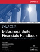 Oracle E-Business Suite Financials Handbook by David James,Graham Seibert,Simon Russell