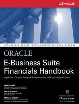 Book Oracle E-Business Suite Financials Handbook by David James,Graham Seibert,Simon Russell