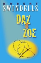 Daz 4 Zoe by Robert Swindells