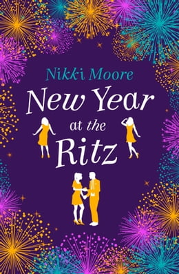 Book New Year at the Ritz (A Short Story): Love London Series by Nikki Moore