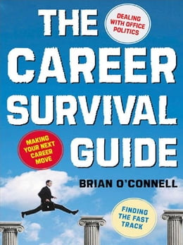 Book The Career Survival Guide: Making Your Next Career Move by O'Connell, Brian